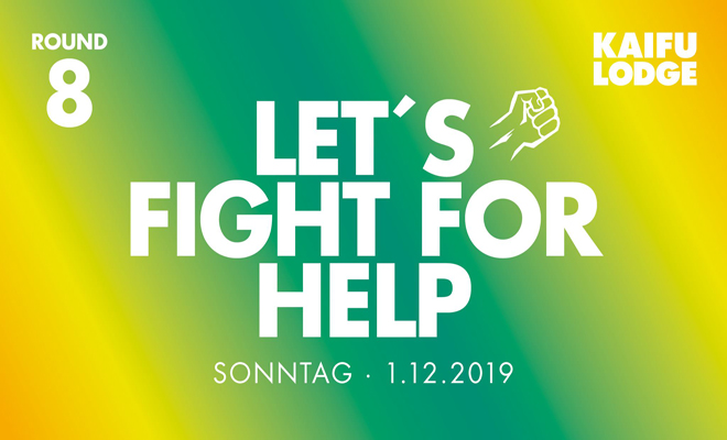 Let's Fight for Help – Round VIII